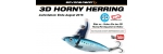Savage Gear 3D Horny Herring - Limited Edition